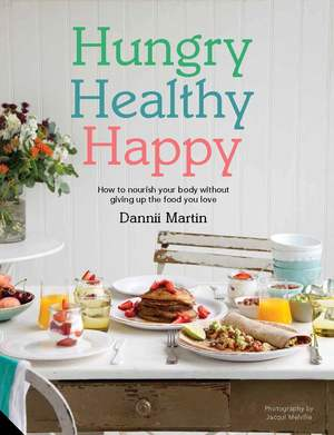 Hungry Healthy Happy