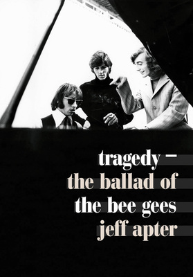 Tragedy The Ballad of the Bee Gees
