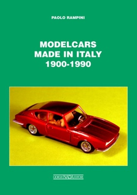 Modelcars Made in Italy 1900-1990