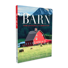 Barn Form and Function of an American Icon