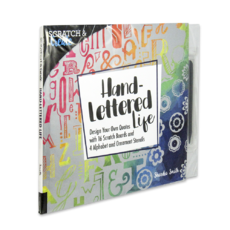 Scratch & Create: Hand-Lettered Life