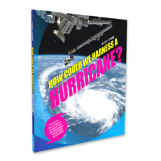 How Could We Harness a Hurricane?