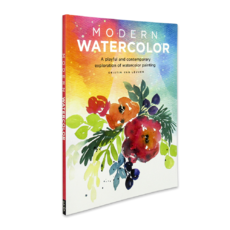 Modern Watercolor A playful and contemporary exploration of watercolor painting