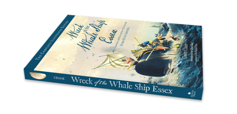 Wreck of the Whale Ship Essex: The Complete Illustrated Edition