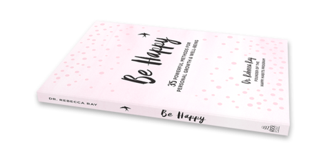 Be Happy! 35 Powerful Methods for Personal Growth & Well-Being