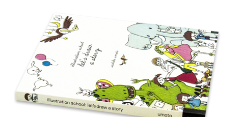 Illustration School: Let's Draw a Story